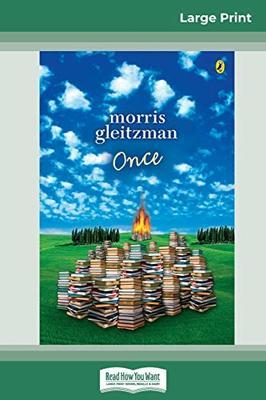 Once: Felix Series (book 1) (16pt Large Print Edition) by Morris Gleitzman