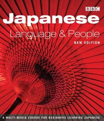 JAPANESE LANGUAGE AND PEOPLE COURSE BOOK (NEW EDITION) by Brian Moeran