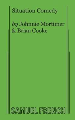 Situation Comedy by Johnnie Mortimer