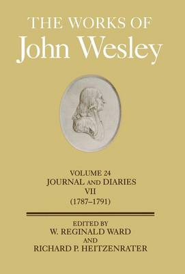 The Works: v.24: Journals and Diaries by John Wesley