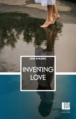 Inventing Love by Jose Ovejero