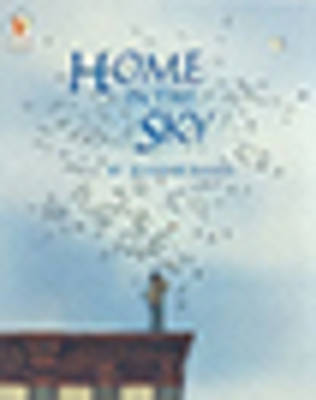 Home in the Sky by Jeannie Baker