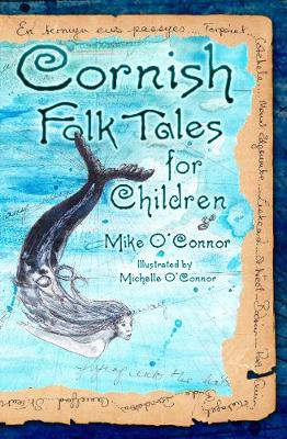Cornish Folk Tales for Children by Mike O'Connor