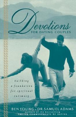 Devotions for Dating Couples by Ben Young