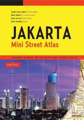 Jakarta Mini Street Atlas by Tuttle Editors