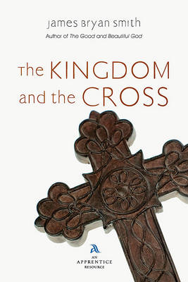 Kingdom and the Cross book