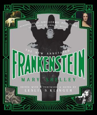 New Annotated Frankenstein by Mary Shelley