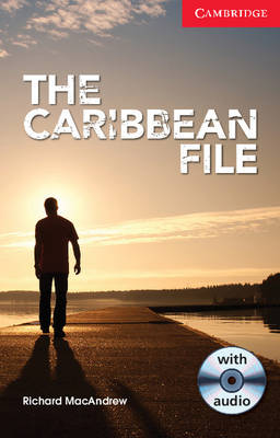 The Caribbean File Beginner/Elementary Book with Audio CD Pack by Richard MacAndrew
