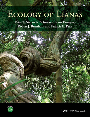 Ecology of Lianas by Stefan Schnitzer