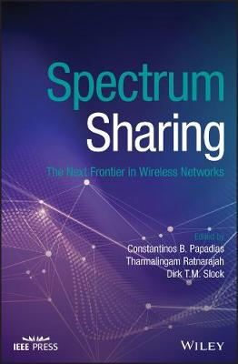 Spectrum Sharing: The Next Frontier in Wireless Networks book