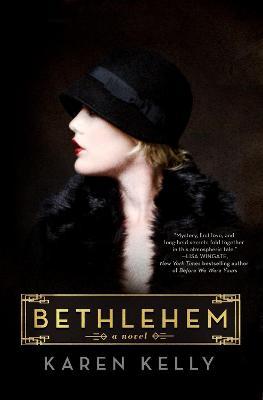 Bethlehem by Karen Kelly