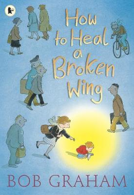 How to Heal a Broken Wing book