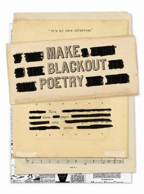 Make Blackout Poetry: Turn These Pages into Poems by John Carroll