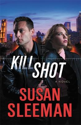Kill Shot by Susan Sleeman