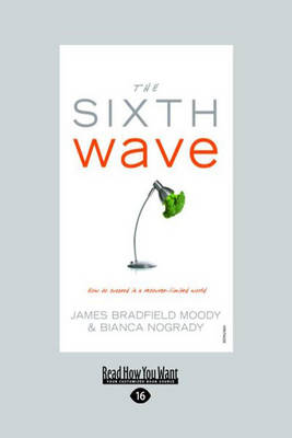 The The Sixth Wave by Bianca Nogrady