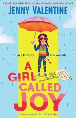 A Girl Called Joy: Sunday Times Children's Book of the Week book