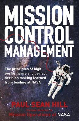 Mission Control Management by Paul Sean Hill