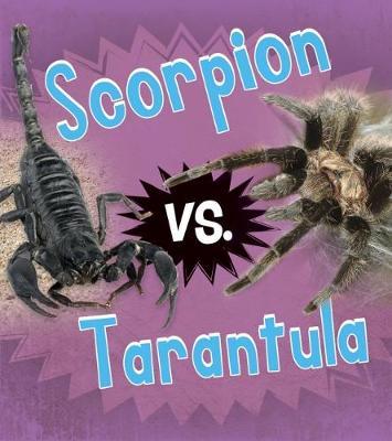 Scorpion vs. Tarantula book
