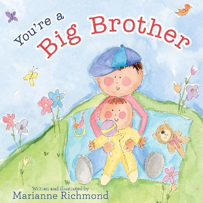 You're a Big Brother by Marianne Richmond