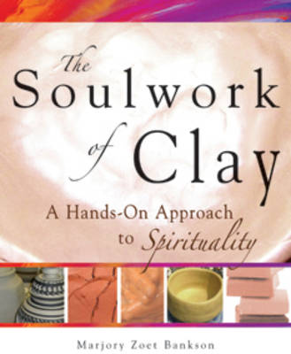 Soulwork of Clay book
