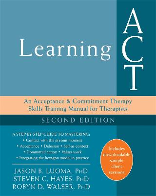 Learning ACT, 2nd Edition by Jason B. Luoma