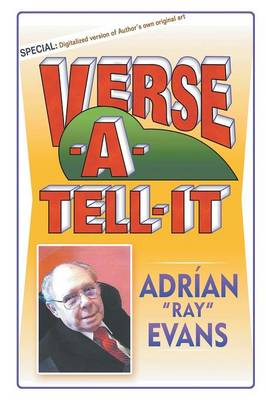 Verse-A-Tell-It by Adrian Ray Evans