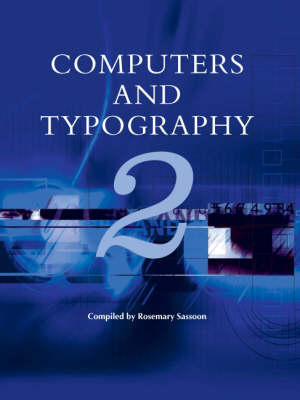 Computers and Typography  v. 2 by Rosemary Sassoon