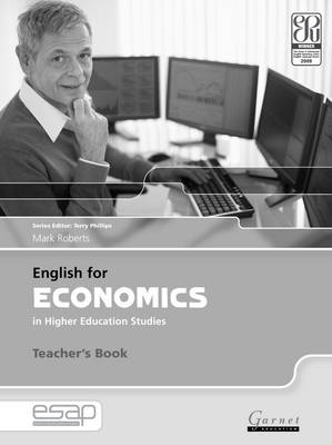 English for Economics in Higher Education Studies Teacher Book by Mark Roberts