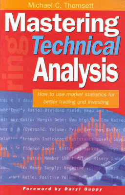 Mastering Technical Analysis by Michael C. Thomsett