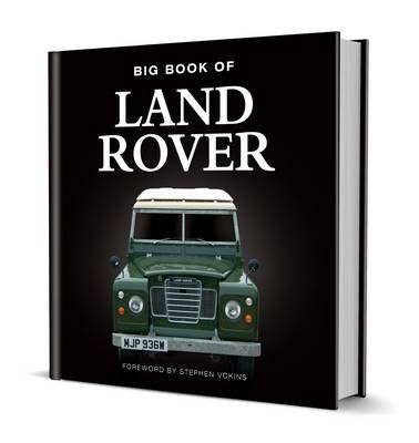 Big Book of Land Rover by Steve Vokins