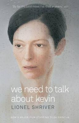We Need To Talk About Kevin Film Tie-In by Lionel Shriver