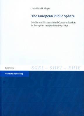 The European Public Sphere by Jan-Henrik Meyer
