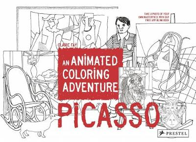 Picasso: An Animated Coloring Adventure by Claire Fay