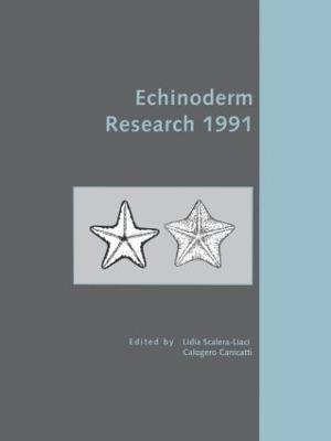 Echinoderm Research 1991 by L. Scalera-Liaci