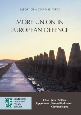 More Union in European Defence by Steven Blockmans