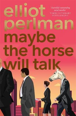 Maybe the Horse Will Talk book