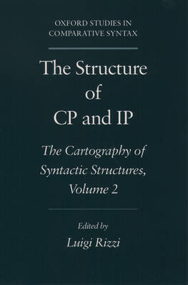 The Structure of CP and IP: Volume 2 by Luigi Rizzi