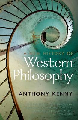 New History of Western Philosophy by Anthony Kenny