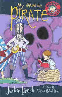My Mum the Pirate by Jackie French
