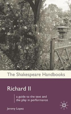 Richard II by Jeremy Lopez