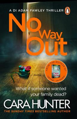 No Way Out: The most gripping book of the year from the Richard and Judy Bestselling author by Cara Hunter