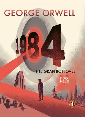 Nineteen Eighty-Four: The Graphic Novel book