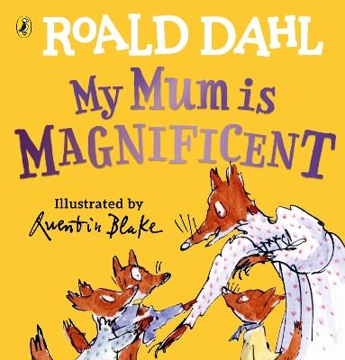 My Mum is Magnificent book