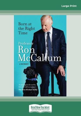 Born at the Right Time: A memoir by Ron McCallum