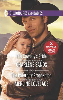 The Cowboy's Pride & the Paternity Proposition by Charlene Sands