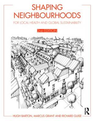 Shaping Neighbourhoods by Hugh Barton
