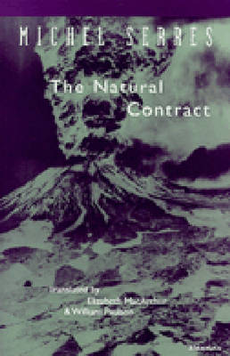 The Natural Contract by Michel Serres