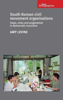 South Korean Civil Movement Organisations by Amy Levine