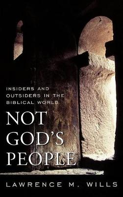 Not God's People by Lawrence M. Wills