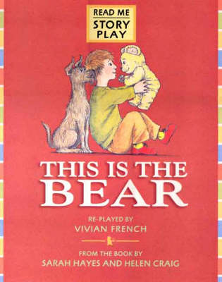This Is The Bear Rmsp Big Book by Vivian French